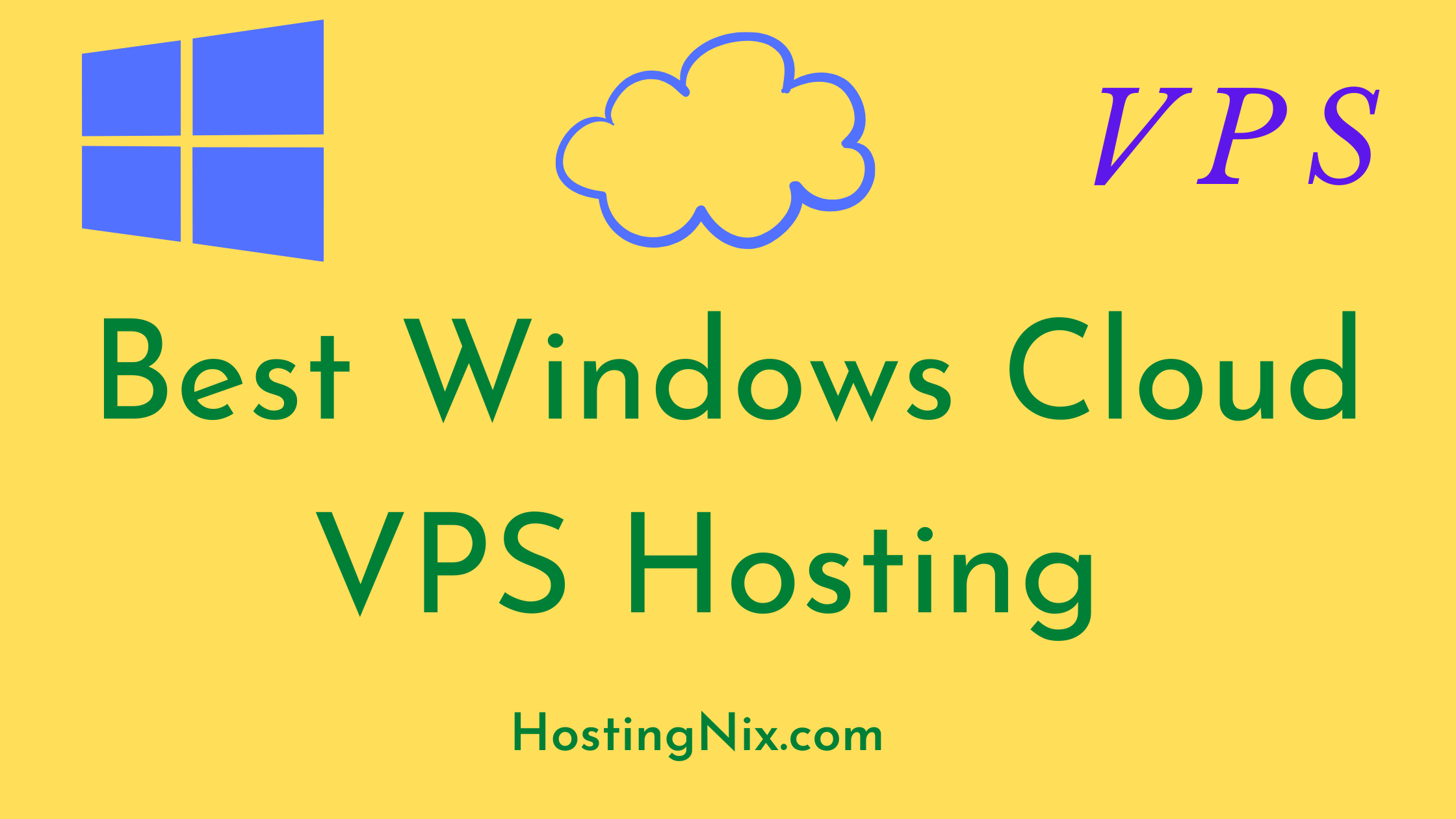 Best Windows Cloud VPS Hosting
